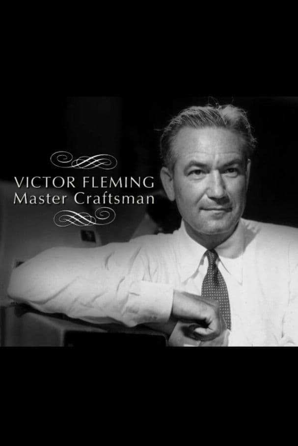 Victor Fleming: Master Craftsman