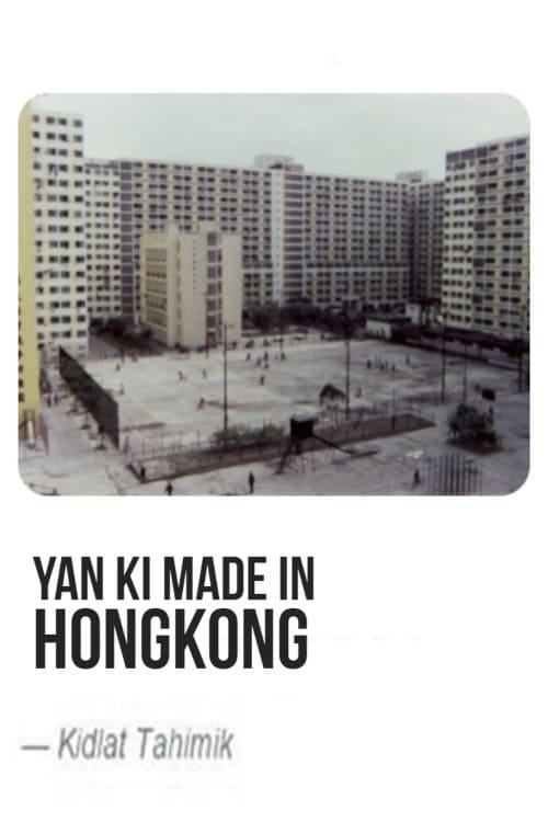 Yan Ki Made in Hongkong