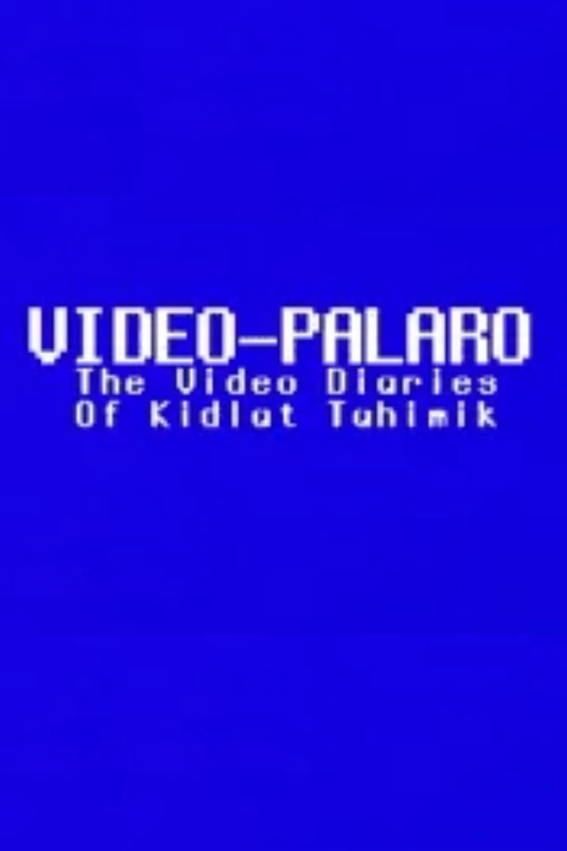 Video-Palaro: The Video Diaries of Kidlat Tahimik