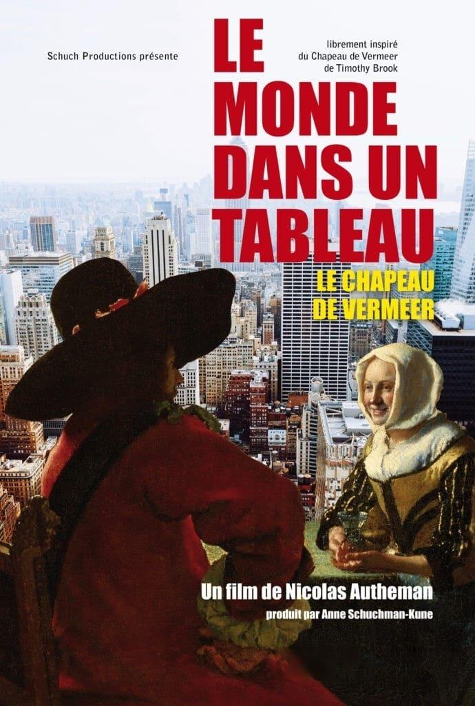 Le monde dans un tableau - Le chapeau de Vermeer