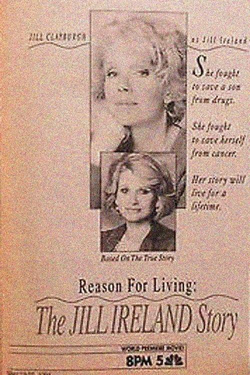 Reason for Living: The Jill Ireland Story