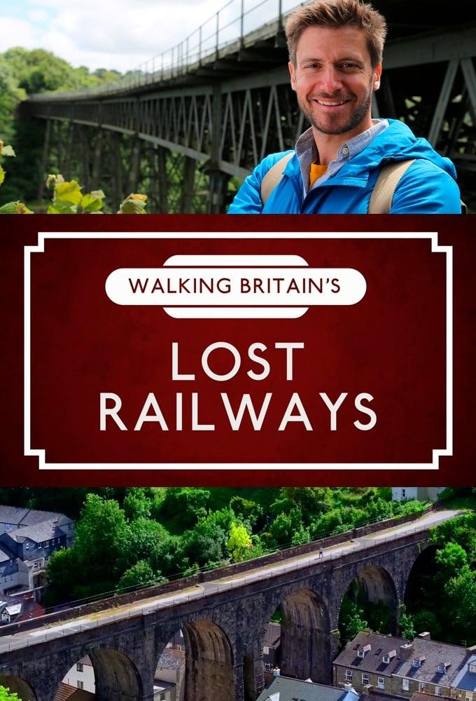 Walking Britain's Lost Railways