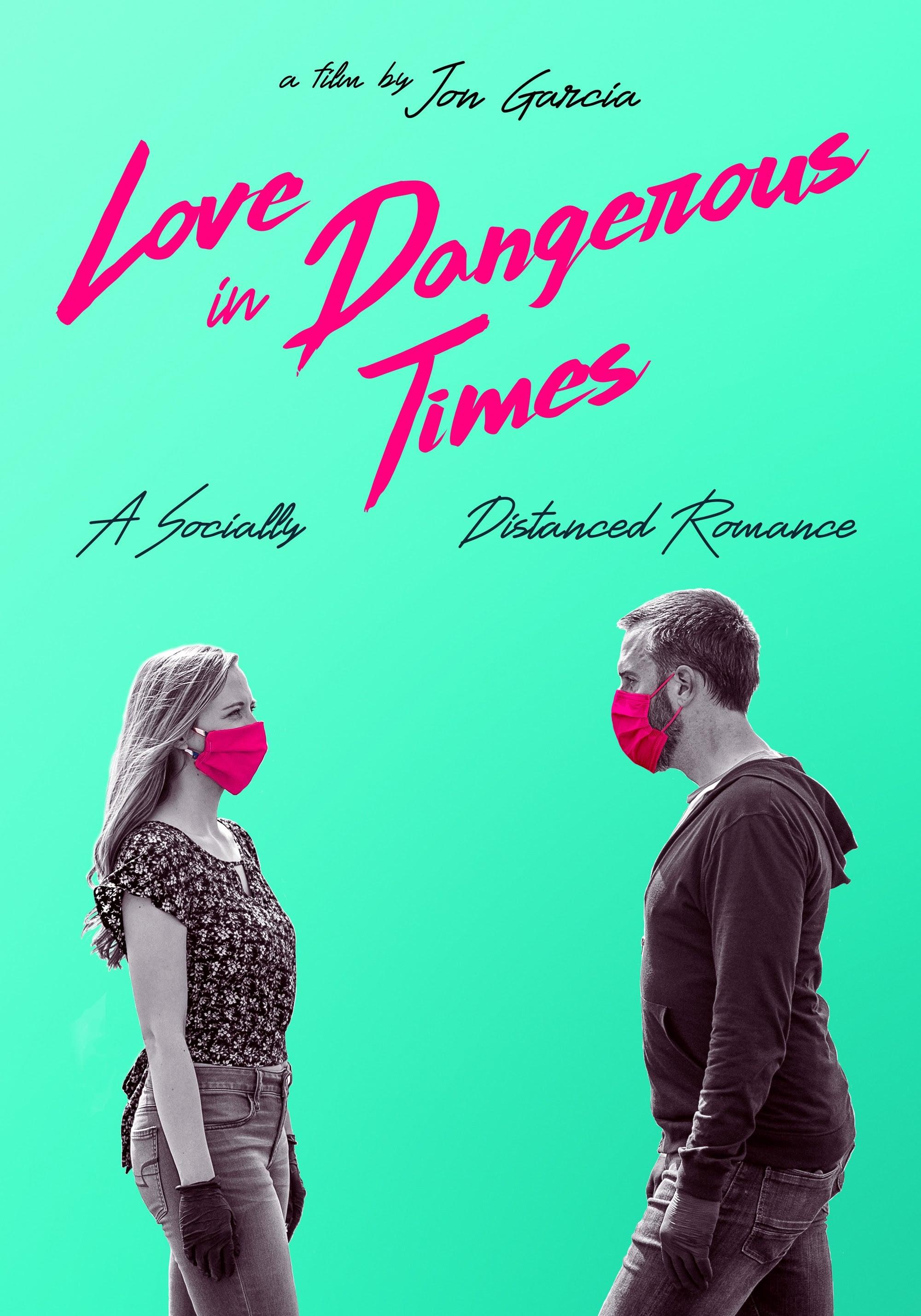 Love in Dangerous Times