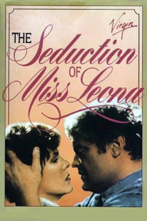 The Seduction of Miss Leona