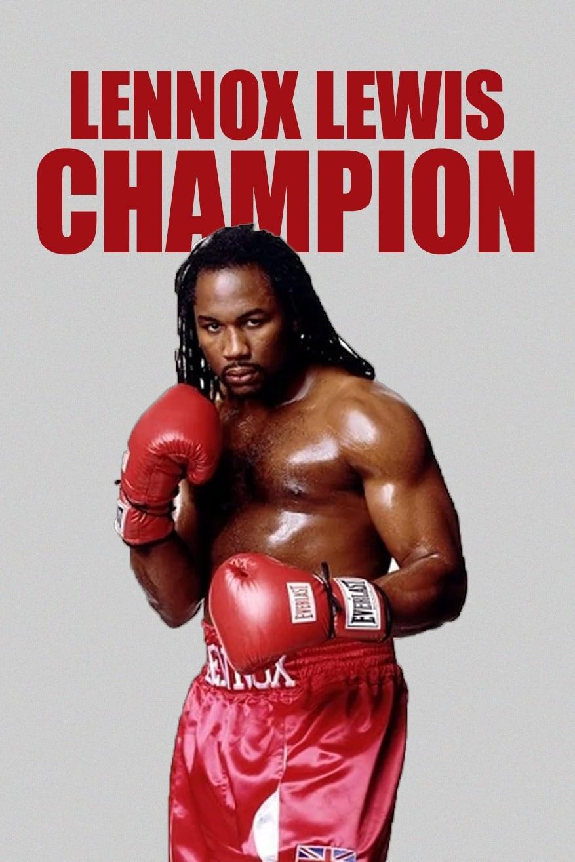 Lennox Lewis: Champion