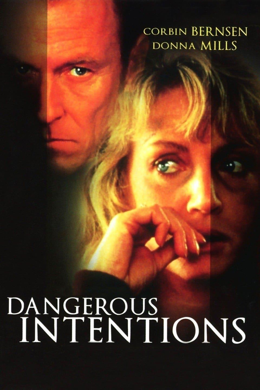 Dangerous Intentions
