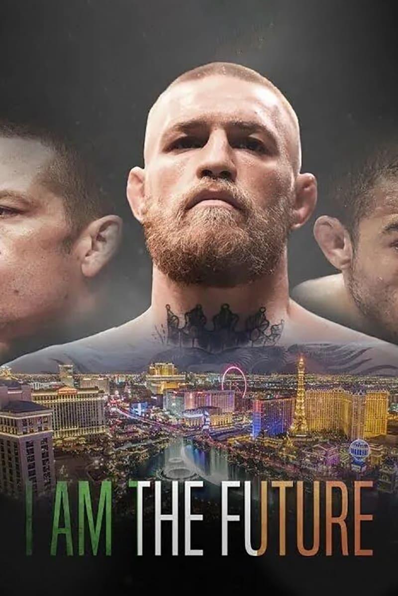 I Am the Future: A Conor McGregor Film