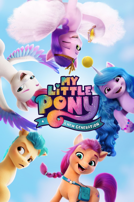 My little Pony - Eine neue Generation