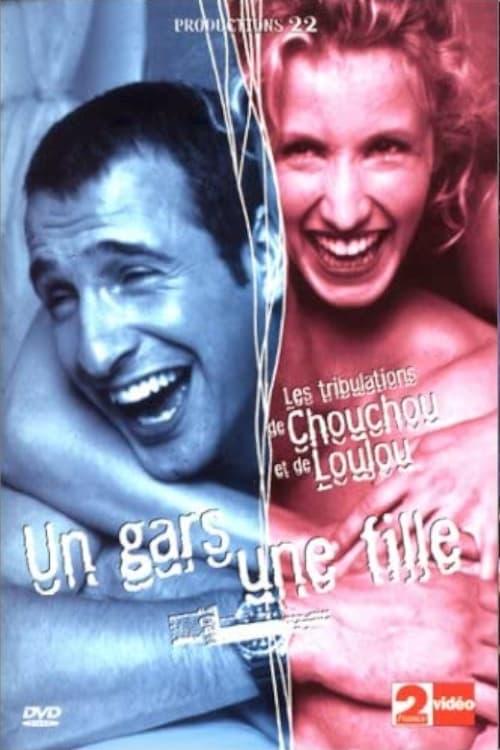 Un gars une fille - Vol.1 - Les Tribulation de Chouchou et Loulou