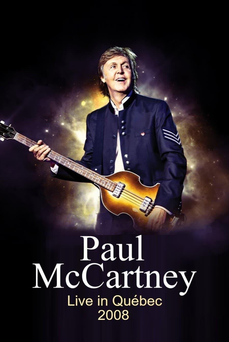 Paul McCartney Live in Quebec 7/20/2008