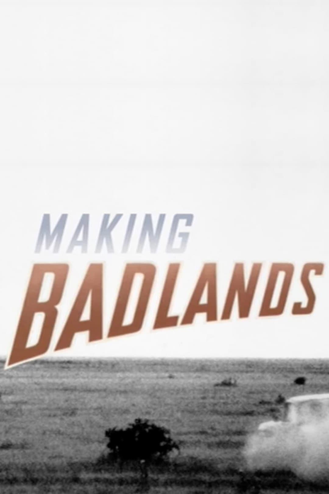 Making 'Badlands'
