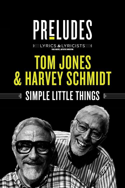 Tom Jones & Harvey Schmidt: Simple Little Things