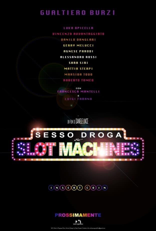 Sex Drugs & Slot Machines