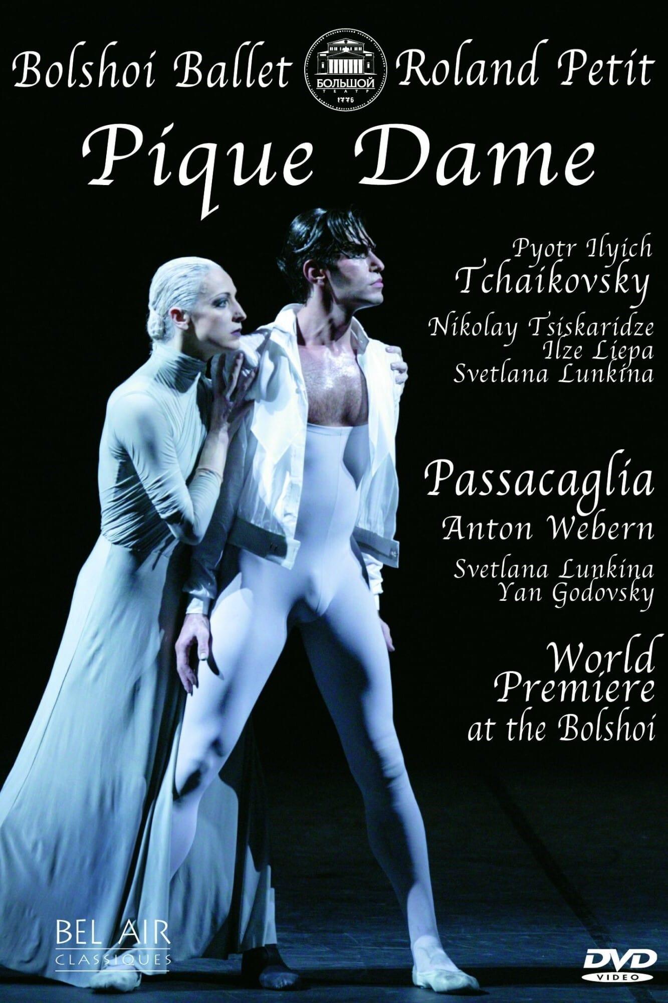 Bolshoi Ballet: Pique Dame / Passacaglia