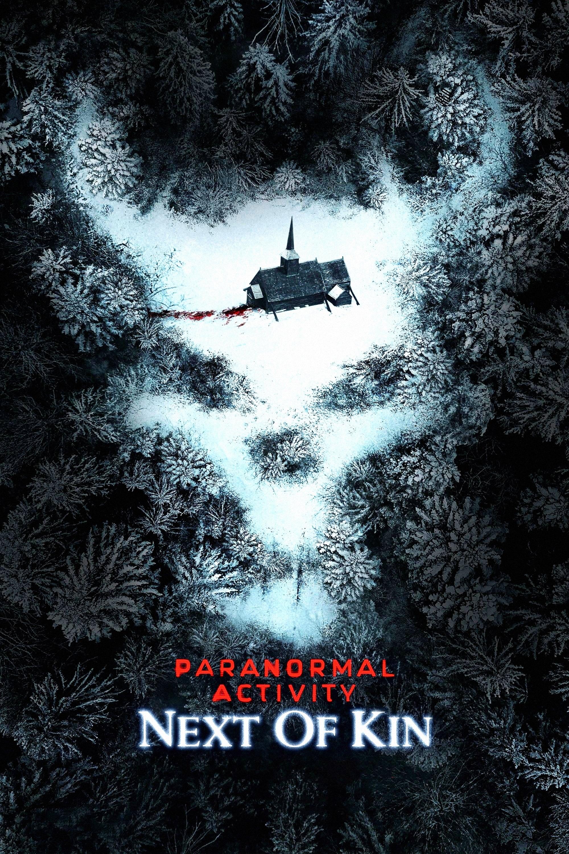 Paranormal Activity: Next of Kin