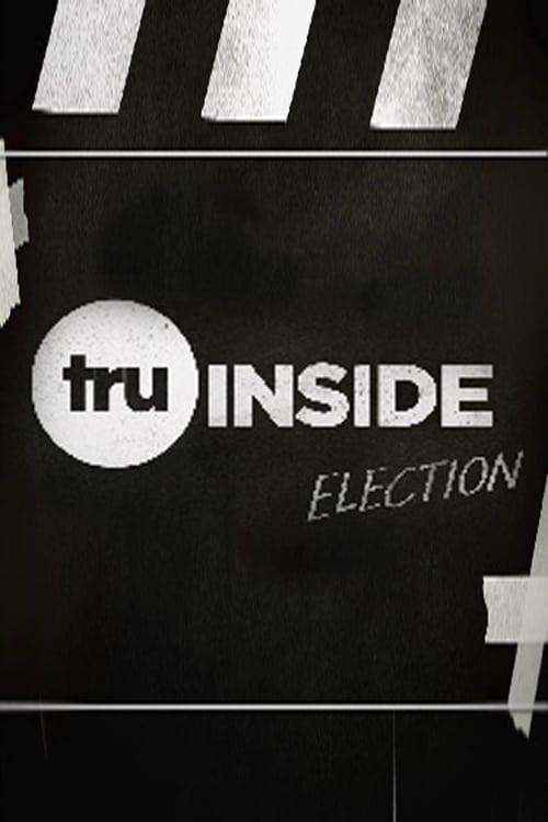 TruInside: Election