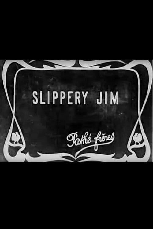 Slippery Jim