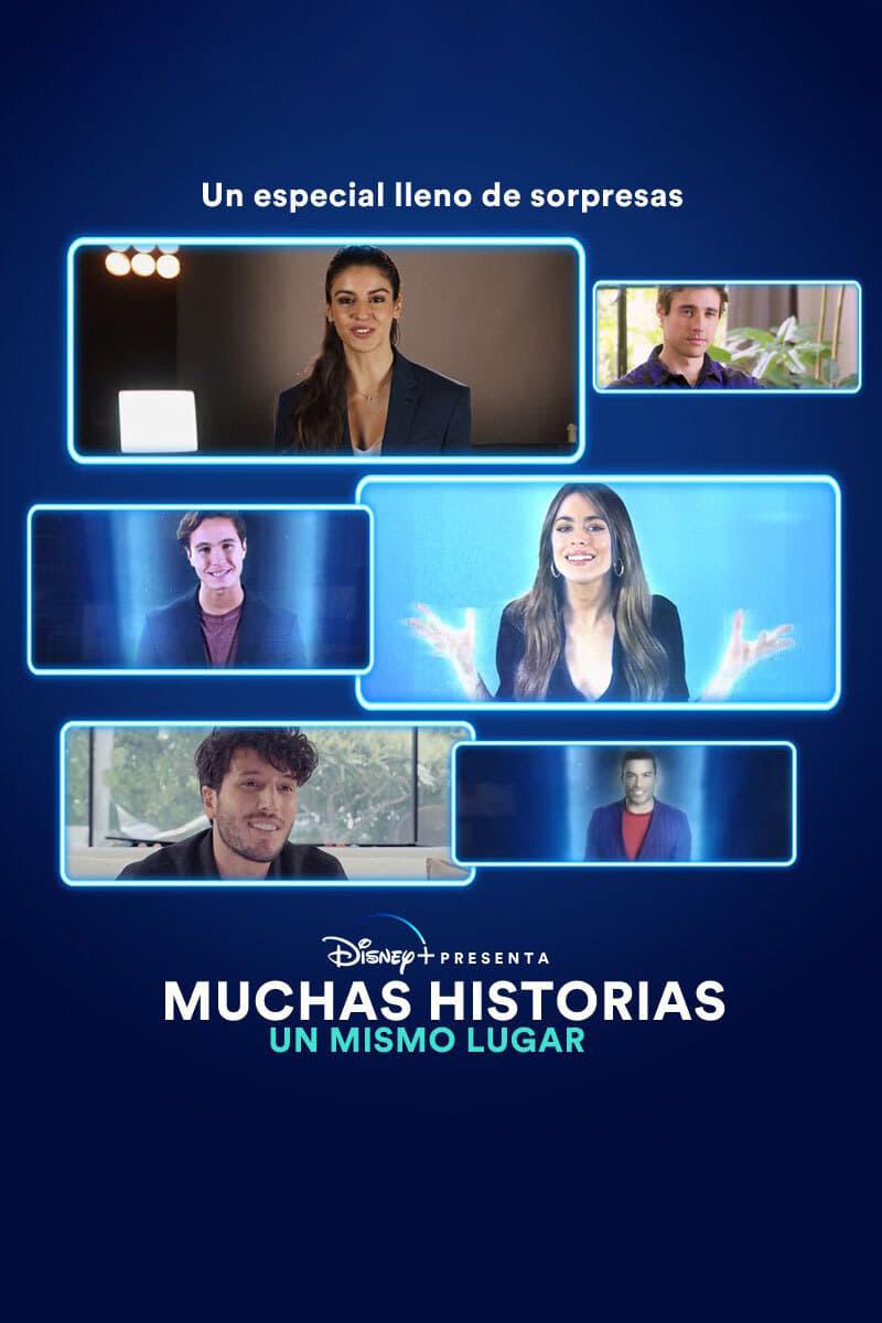 Disney+ Presenta: Muchas historias, Un mismo lugar