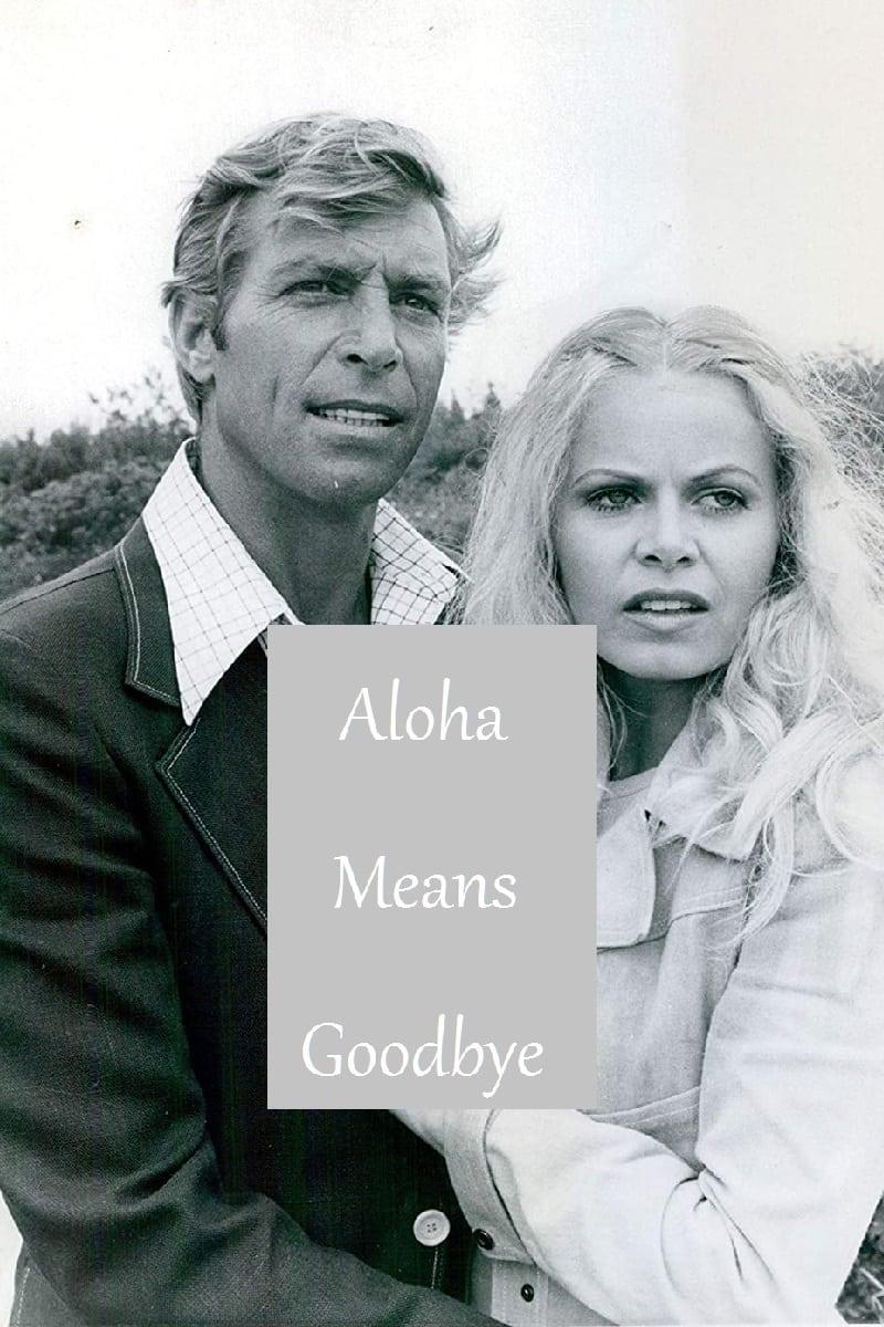 Aloha Means Goodbye