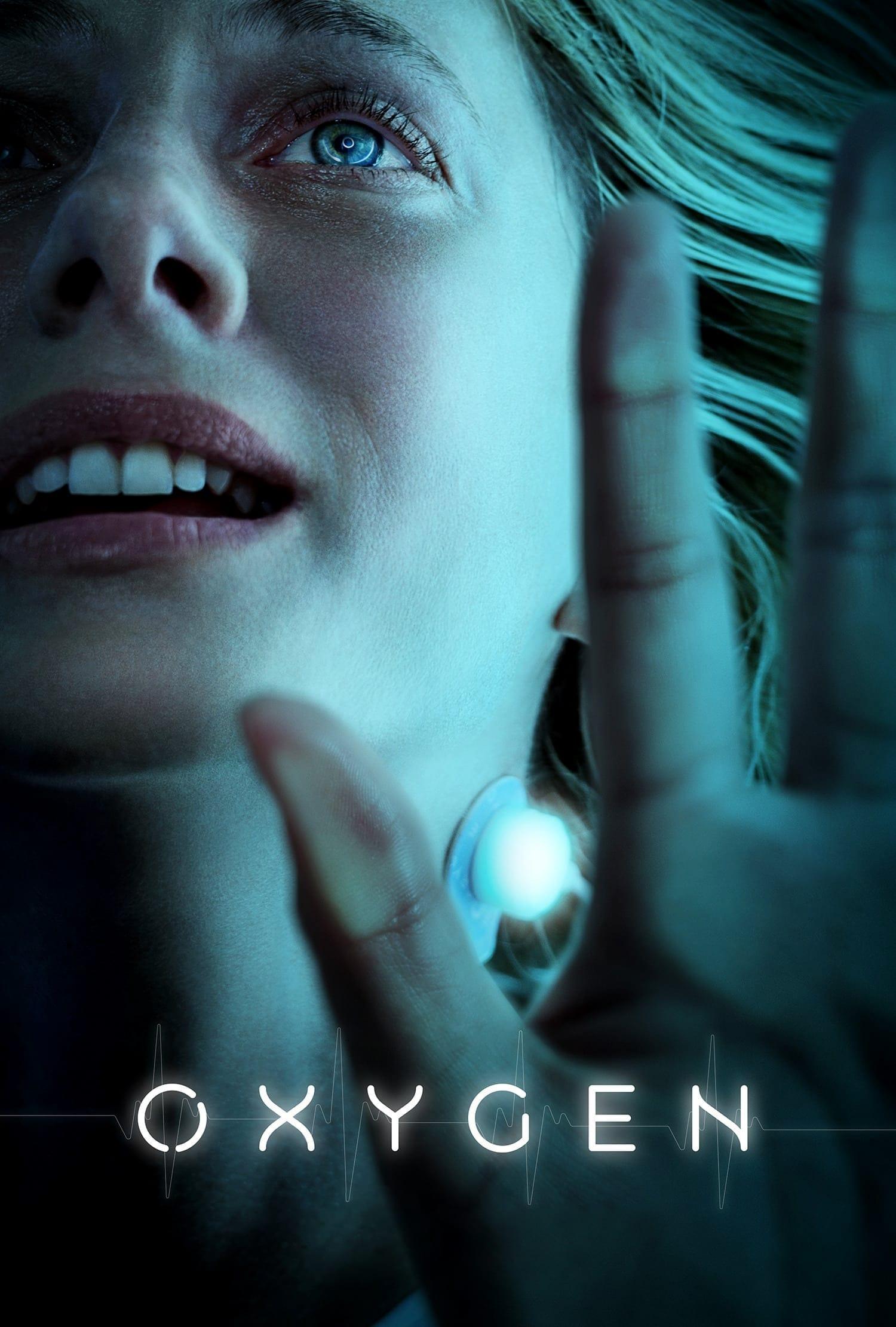 Oxygen (2021) Movie. Where To Watch Streaming Online & Plot
