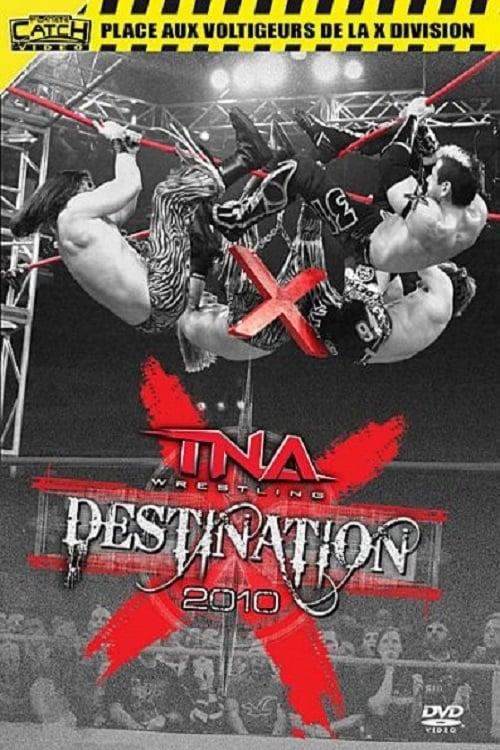 TNA Destination X 2010