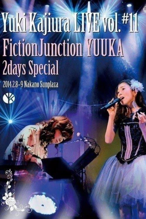FictionJunction~Yuki Kajiura LIVE vol.#4 PARTⅡ~
