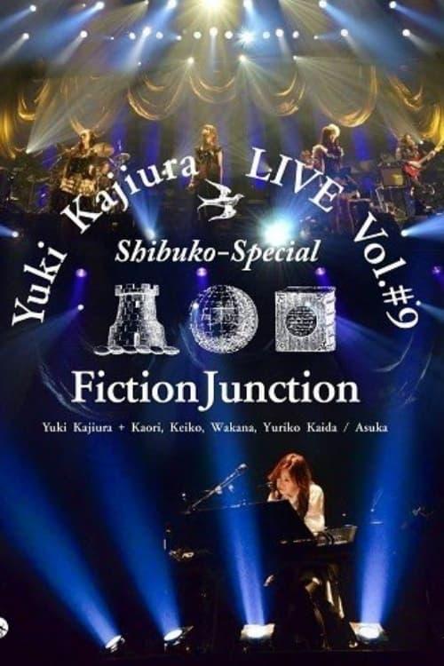 "Yuki Kajiura LIVE vol.#9 ""Shibuko Special"""