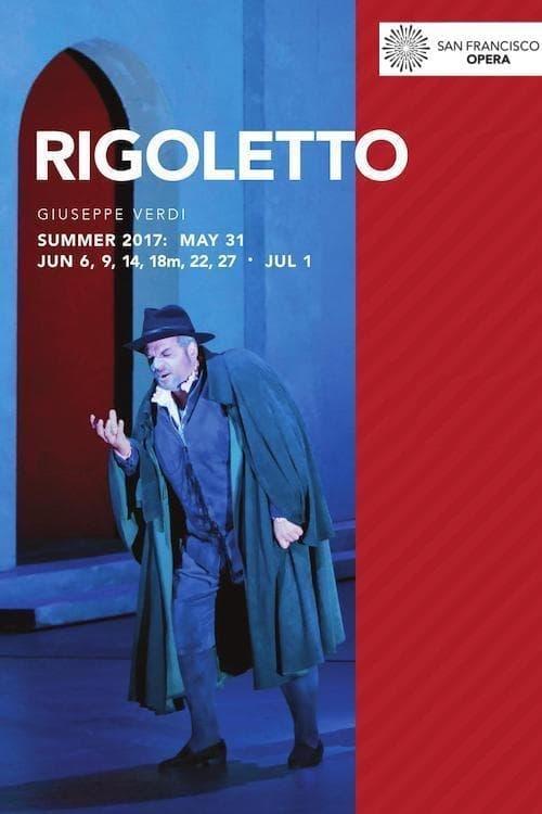 San Francisco Opera: Verdi's Rigoletto
