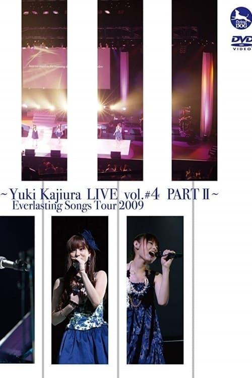 FictionJunction + FictionJunction YUUKA – Yuki Kajiura LIVE vol.#4 PART I & PART II – Everlasting Songs Tour 2009