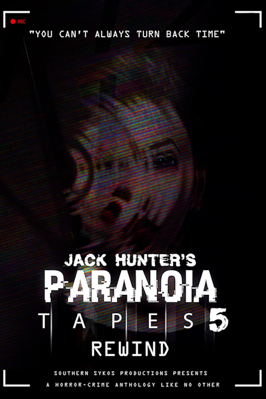 Paranoia Tapes 5: Rewind