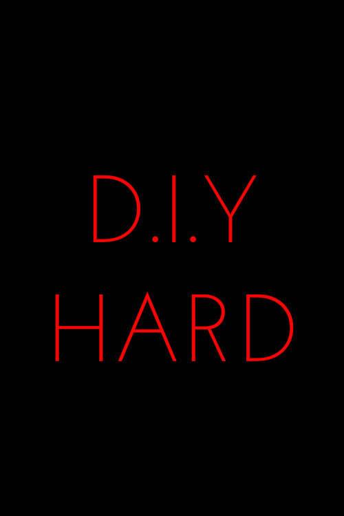 D.I.Y. Hard