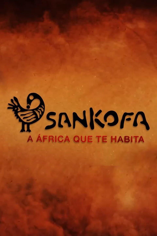 Sankofa - A África que te Habita