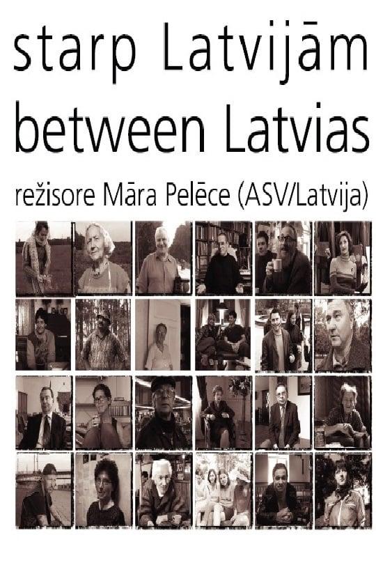 Between Latvias