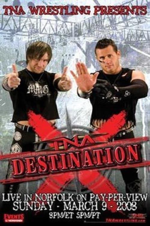 TNA Destination X 2008