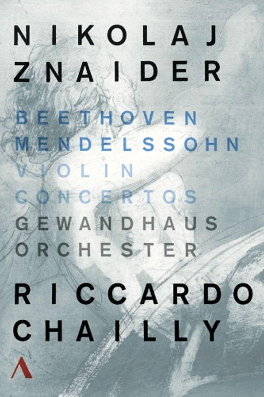 Ludwig van Beethoven, Felix Mendelssohn - Violin Concertos, Nikolaj Znaider
