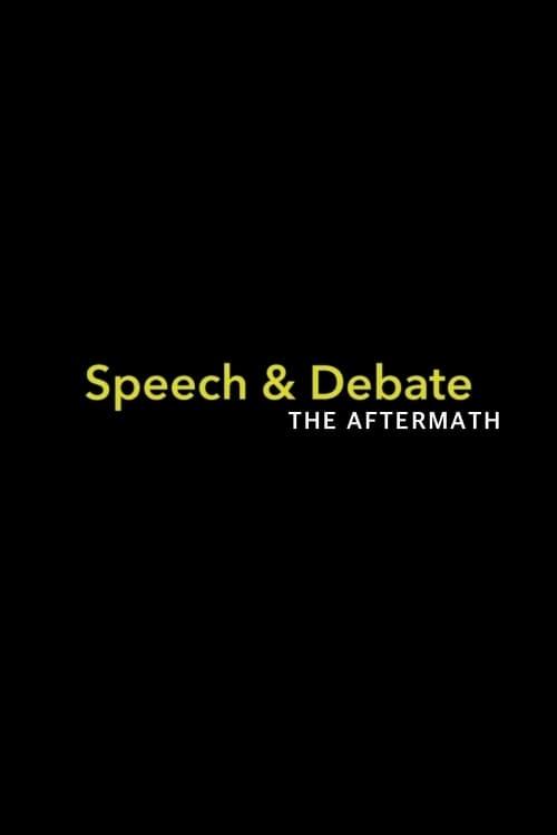 Speech & Debate: The Aftermath