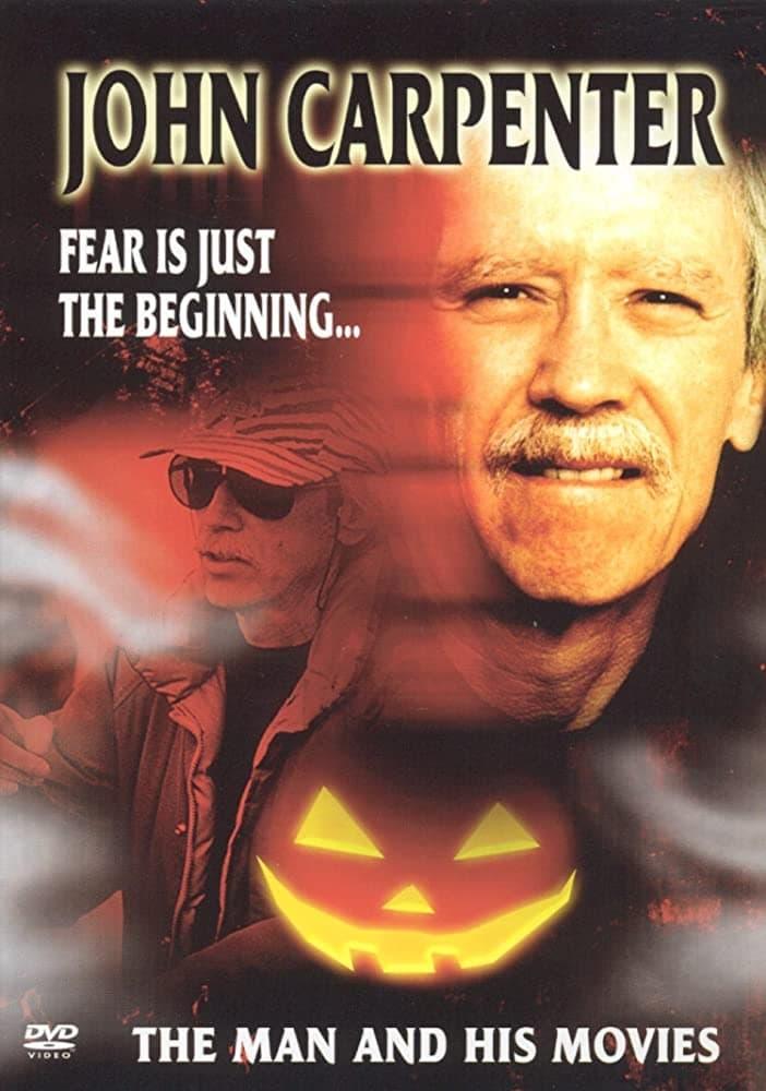 Carpenter: El miedo es sólo el comienzo... El hombre y sus películas