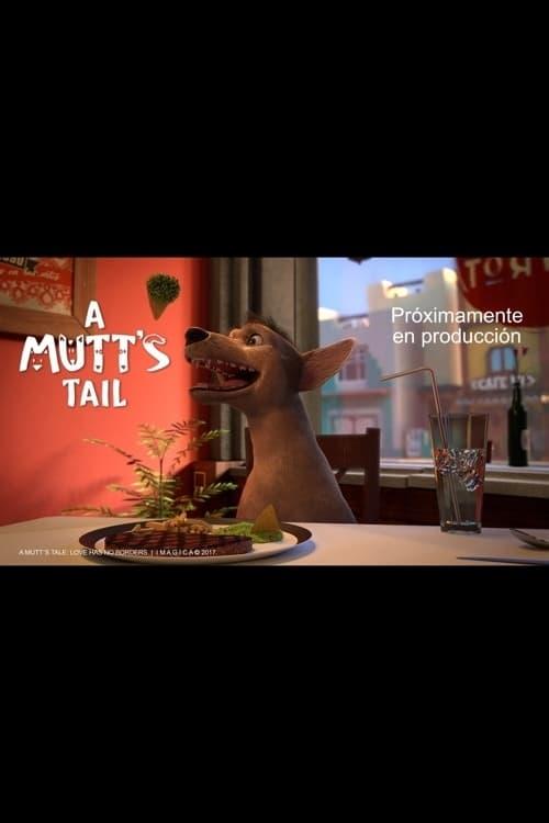A Mutt's Tale