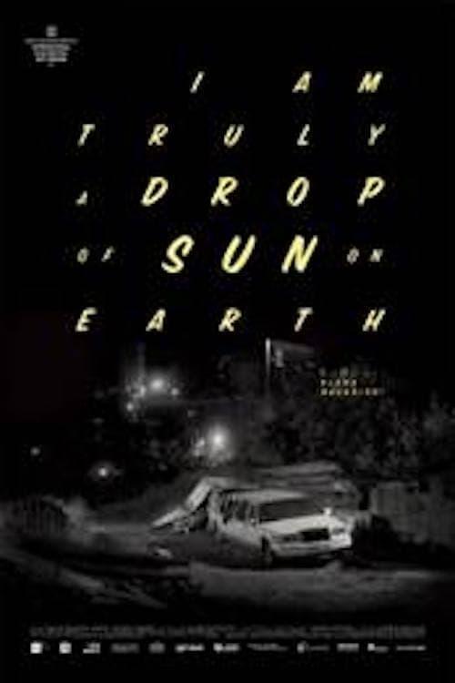 I Am Truly a Drop of Sun on Earth