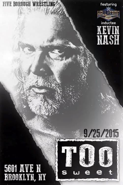 Kevin Nash: Too Sweet