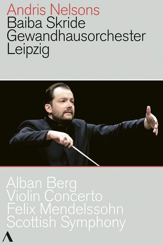 Alban Berg - Violin Concerto, Felix Mendelssohn - Scottish Symphony