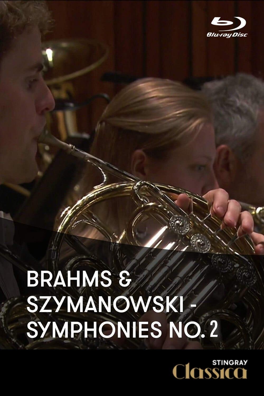 Johannes Brahms - Karol Szymanowski - Symphonies No2 (London Symphony Orchestra)