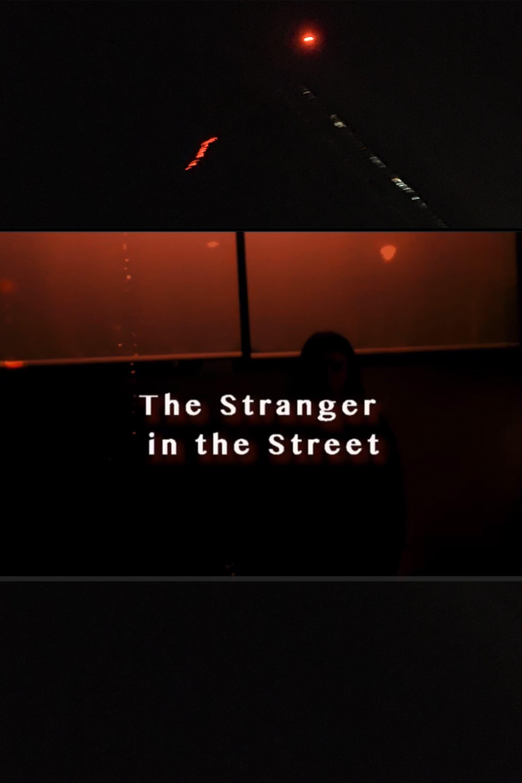 The Stranger In The Street