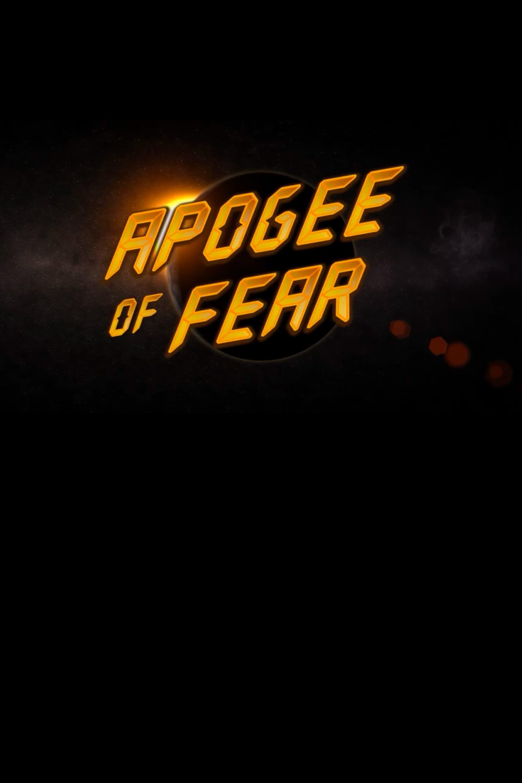 Apogee of Fear