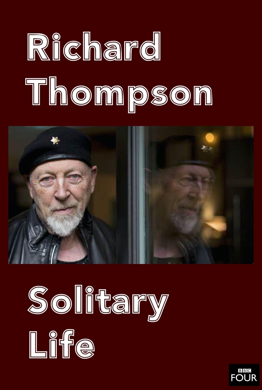 Richard Thompson: Solitary Life