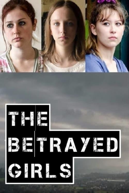 The Betrayed Girls