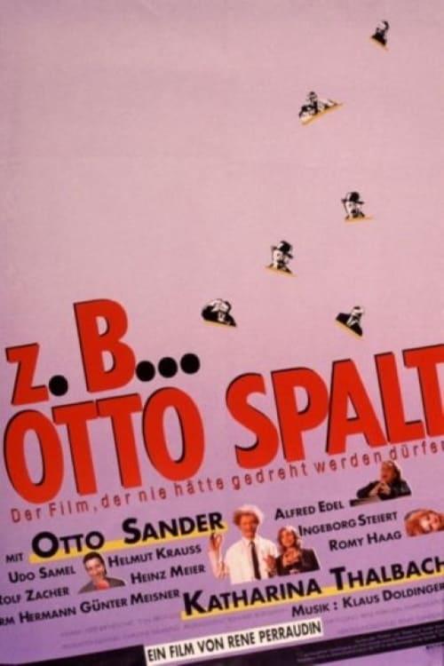 z.B. ... Otto Spalt