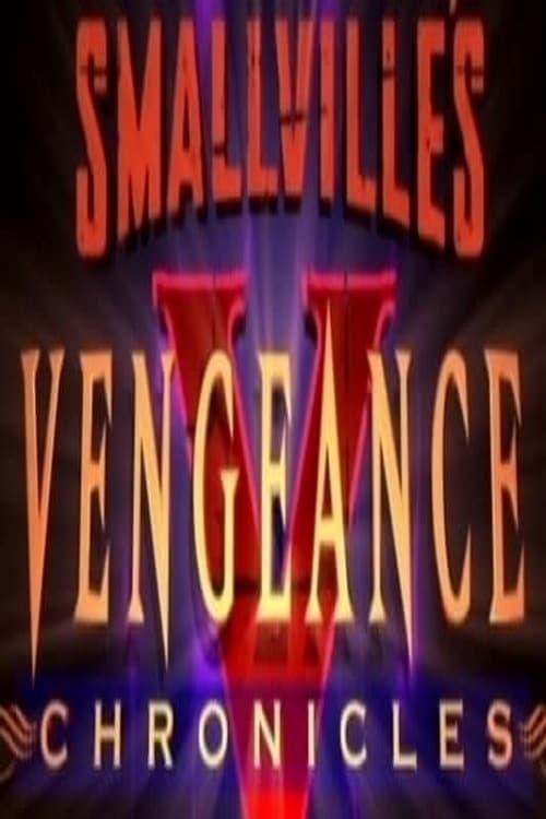 Smallville: Vengeance Chronicles