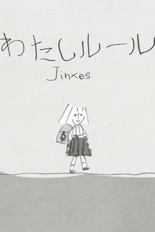 Jinxes