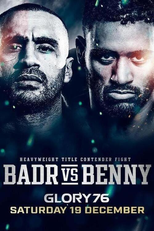 GLORY 76: Badr vs. Benny